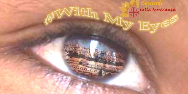 #WithMyEyes #4